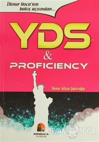 YDS and Proficienciy - İlknur Altun Şatıroğlu - Kapadokya Kitabevi