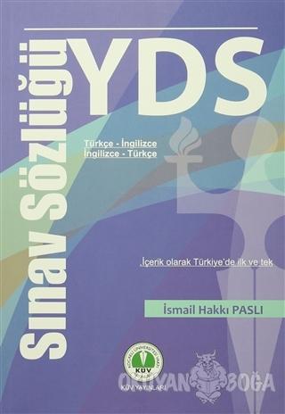 YDS Sınav Sözlüğü - İsmail Hakkı Paslı - KÜV Yayınları (Kocaeli Üniver