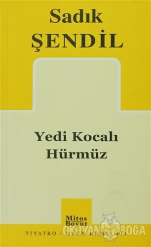 Yedi Kocalı Hürmüz - Sadık Şendil - Mitos Boyut Yayınları