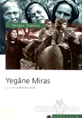 Yegane Miras - Yorgos Yoannu - İletişim Yayınevi