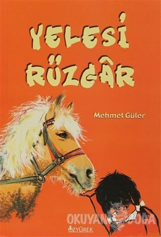 Yelesi Rüzgar - Mehmet Güler - Özyürek Yayınları