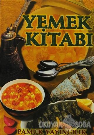 Yemek Kitabı (Yemek-001) - Nazmiye Gül Yıldız - Pamuk Yayıncılık