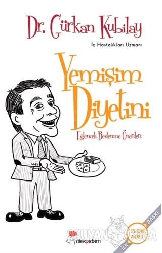 Yemişim Diyetini - Gürkan Kubilay - Öteki Adam Yayınları