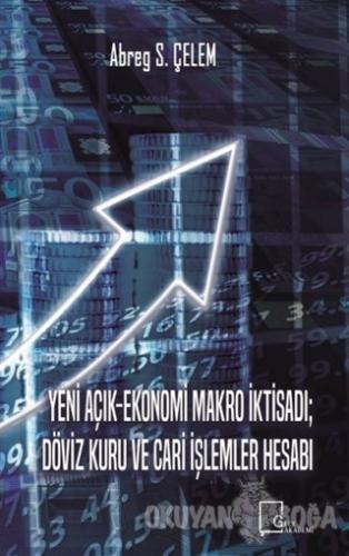 Yeni Açık-Ekonomi Makro İktisadı Döviz Kuru Ve Cari İşlemler Hesabı