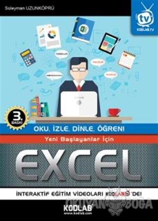 Yeni Başlayanlar İçin Excel - Süleyman Uzunköprü - Kodlab Yayın Dağıtı