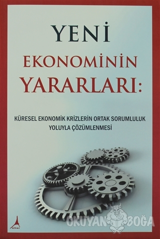 Yeni Ekonominin Yararları - Michael Laitman - Alter Yayıncılık