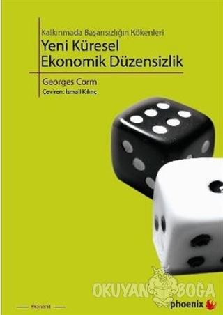 Yeni Küresel Ekonomik Düzensizlik