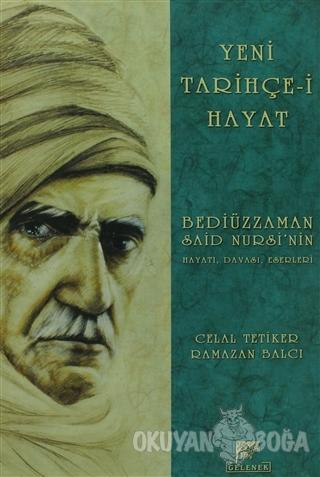 Yeni Tarihçe-i Hayat - Celal Tetiker - Gelenek Yayıncılık