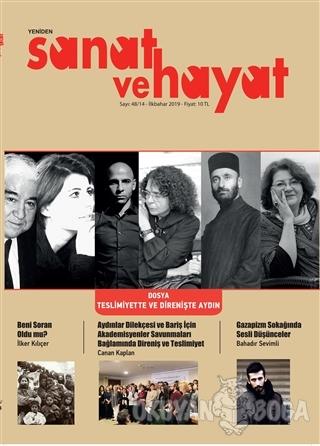 Yeniden Sanat ve Hayat Dergisi Sayı: 48 / 14 - İlkbahar 2019