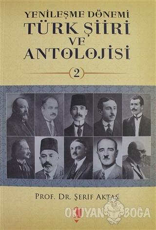 Yenileşme Dönemi Türk Şiiri ve Antolojisi Cilt: 2