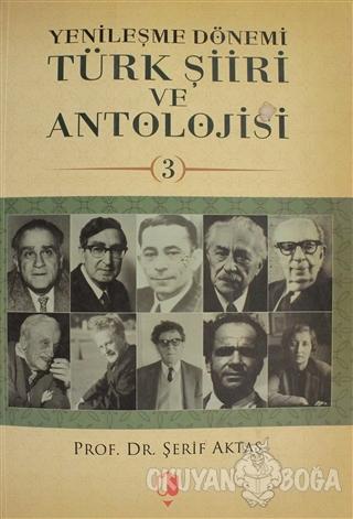 Yenileşme Dönemi Türk Şiiri ve Antolojisi Cilt: 3