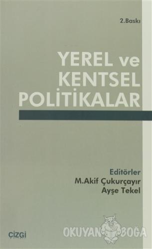 Yerel ve Kentsel Politikalar - Kolektif - Çizgi Kitabevi Yayınları