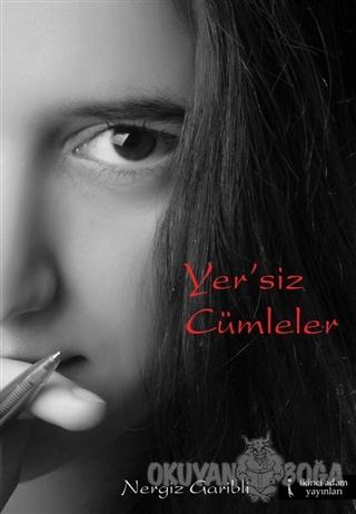 Yer'siz Cümleler - Nergiz Garibli - İkinci Adam Yayınları