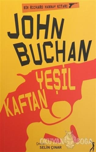 Yeşil Kaftan - John Buchan - Altın Bilek Yayınları