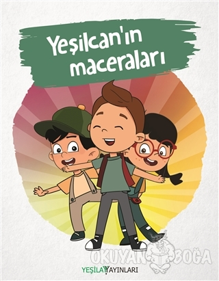 Yeşilcan'ın Maceraları - Kolektif - Yeşilay Yayınları
