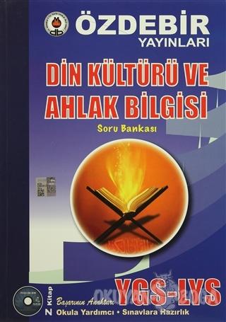 YGS-LYS Din Kültürü ve Ahlak Bilgisi Soru Bankası - Kolektif - Öz-De-B