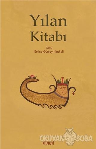 Yılan Kitabı - Emine Gürsoy Naskali - Kitabevi Yayınları