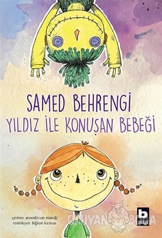 Yıldız ile Konuşan Bebeği - Samed Behrengi - Bilgi Yayınevi