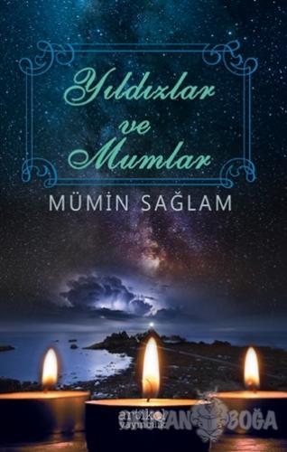 Yıldızlar ve Mumlar - Mümin Sağlam - Artikel Yayıncılık
