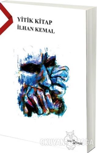 Yitik Kitap - İlhan Kemal - Hayal Yayınları