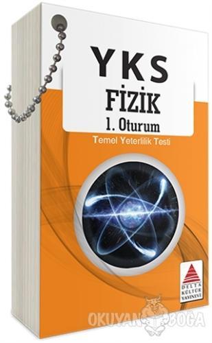 YKS 1. Oturum Fizik Kartları (TYT) - Mustafa Erden - Delta Kültür Bası