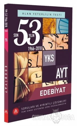 YKS AYT Alan Edebiyat Son 53 Yılın Soruları ve Ayrıntılı Çözümleri 1966-2018