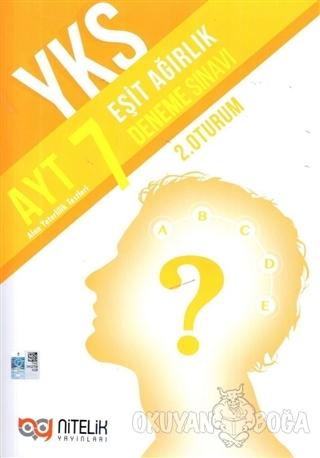 YKS AYT Eşit Ağırlık 7 Deneme Sınavı (2. Oturum) - Kolektif - Nitelik
