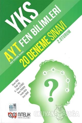YKS AYT Fen Bilimleri 20 Deneme Sınavı (2. Oturum) - Özgür Taş - Nitel