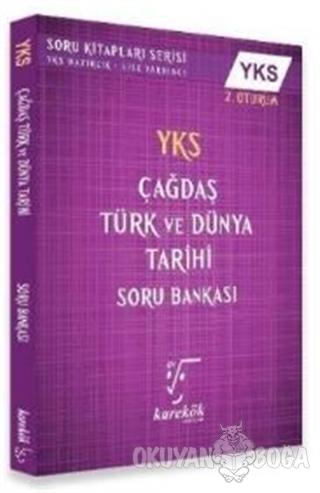 YKS Çağdaş Türk ve Dünya Tarihi Soru Bankası 2.Oturum