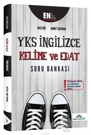 YKS İngilizce Kelime ve Edat Soru Bankası - Ahmet Taşpınar - İrem Yayı