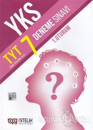 YKS TYT 7 Deneme Sınavı (1. Oturum) - Kolektif - Nitelik Yayınları - Y