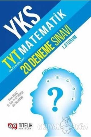 YKS TYT Matematik 20 Deneme (1. Oturum) - Kolektif - Nitelik Yayınları