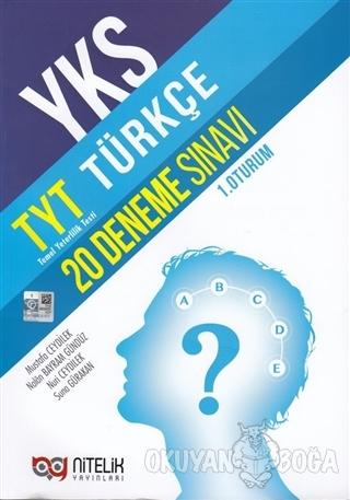 YKS TYT Türkçe 20 Deneme (1. Oturum) - Mustafa Ceydilek - Nitelik Yayı