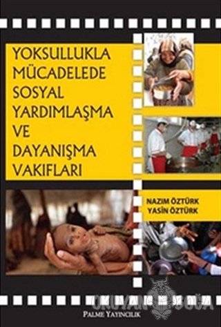 Yoksullukla Mücadelede Sosyal Yardımlaşma ve Dayanışma Vakıfları - Naz