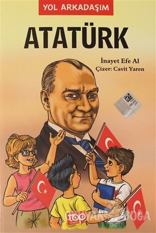 Yol Arkadaşım Atatürk 5. Kitap - İnayet Efe Al - Top Yayıncılık