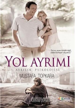 Yol Ayrımı - Mustafa Topkara - Karma Kitaplar