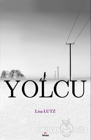 Yolcu - Lisa Lutz - Limos Yayınları
