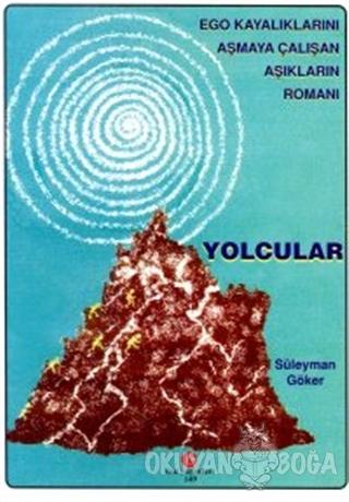 Yolcular - Süleyman Göker - Can Yayınları (Ali Adil Atalay)