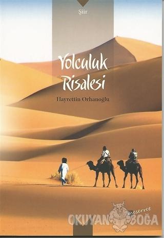 Yolculuk Risalesi - Hayrettin Orhanoğlu - Değişim Yayınları