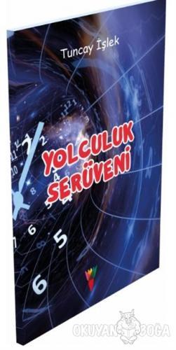 Yolculuk Serüveni - Tuncay İşlek - Kırmızı Havuç Yayınları