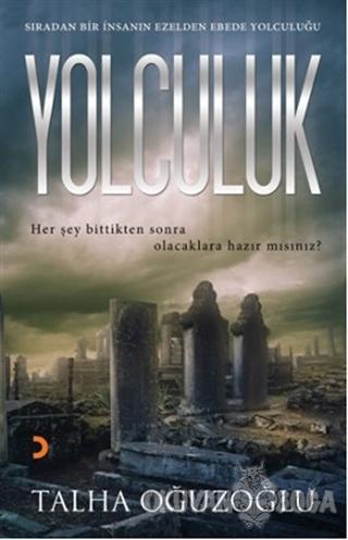 Yolculuk - Talha Oğuzoğlu - Cinius Yayınları