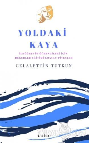 Yoldaki Kaya