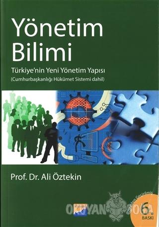 Yönetim Bilimi - Ali Öztekin - Siyasal Kitabevi - Akademik Kitaplar