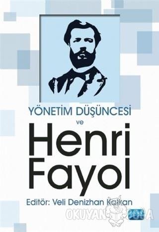 Yönetim Düşüncesi ve Henri Fayol - Kolektif - Nobel Akademik Yayıncılı