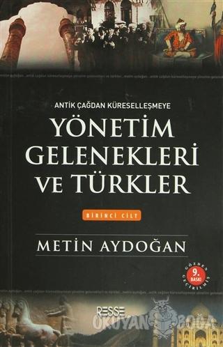 Yönetim Gelenekleri ve Türkler (2 Cilt Takım) - Metin Aydoğan - Resse