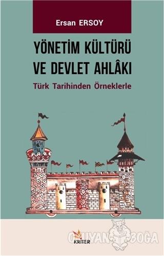 Yönetim Kültürü ve Devlet Ahlakı - Ersan Ersoy - Kriter Yayınları