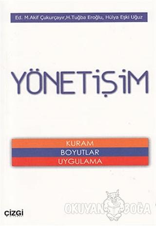 Yönetişim - M. Akif Çukurçayır - Çizgi Kitabevi Yayınları