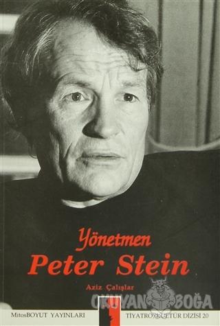 Yönetmen Peter Stein - Kolektif - Mitos Boyut Yayınları