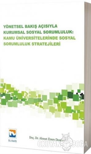 Yönetsel Bakış Açısıyla Kurumsal Sosyal Sorumluluk: Kamu Üniversitelerinde Sosyal Sorumluluk Stratejileri