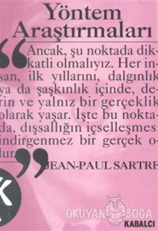 Yöntem Araştırmaları - Jean Paul Sartre - Kabalcı Yayınevi